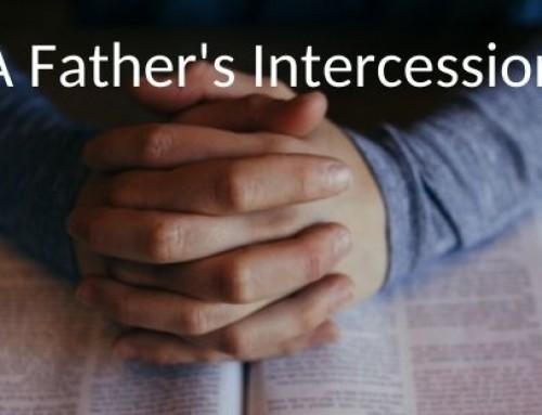 A Father's Intercession