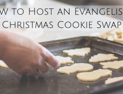 How to Host an Evangelistic Christmas Cookie Swap
