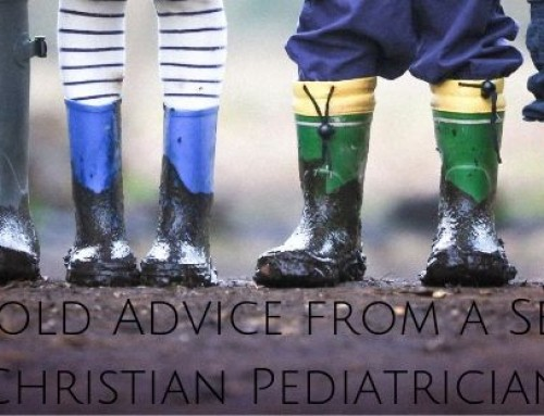 Solid Gold Advice from a Seasoned Christian Pediatrician