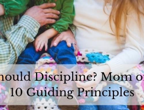 Who Should Discipline? Mom or Dad? – 10 Guiding Principles