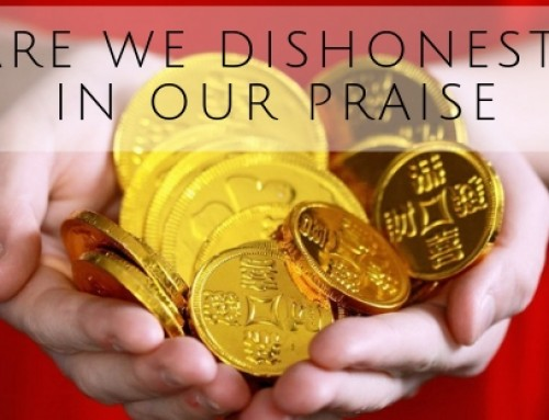 Are We Dishonest in Our Praise?